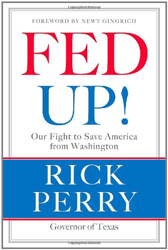 Fed Up!: Our Fight to Save America from Washington 9780316132954