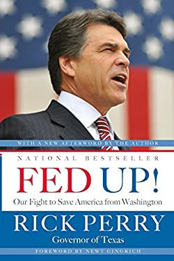 Fed Up!: Our Fight to Save America from Washington 9780316132961