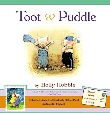 Toot & Puddle [With Limited Edition Holly Hobbie Print]