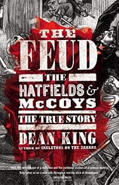 The Feud: The Hatfields and McCoys 9780316167062