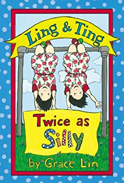 Ling & Ting: Twice as Silly (Ling and Ting)