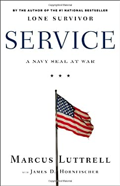 Service: A Navy Seal at War 9780316185363