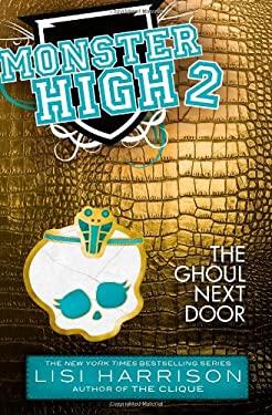 The Ghoul Next Door 9780316186667