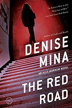 Red Road : A Novel