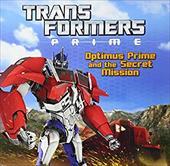Transformers Prime: Optimus Prime and the Secret Mission 19493195