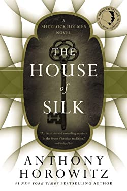 The House of Silk: A Sherlock Holmes Novel 9780316197014