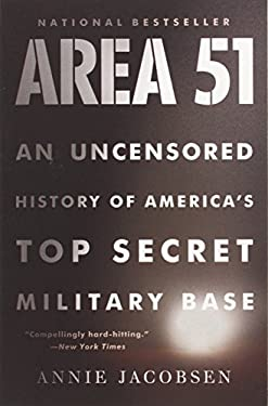 Area 51: An Uncensored History of America's Top Secret Military Base 9780316202305