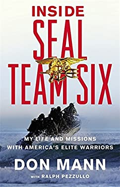 Inside SEAL Team Six: My Life and Missions with America's Elite Warriors 9780316204309