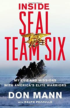 Inside Seal Team Six: My Life and Missions with America's Elite Warriors 9780316204316