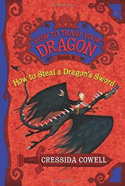 How to Train Your Dragon Book 9: How to Steal a Dragon's Sword