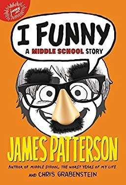 I Funny (#1 New York Times bestseller): A Middle School Story
