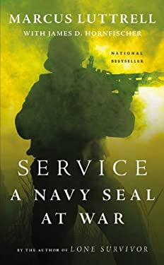 Service: A Navy SEAL at War 9780316208093