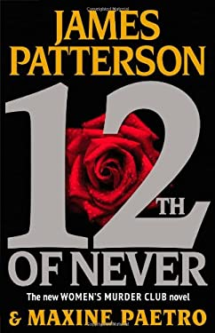 12th of Never (Women's Murder Club) 9780316210829