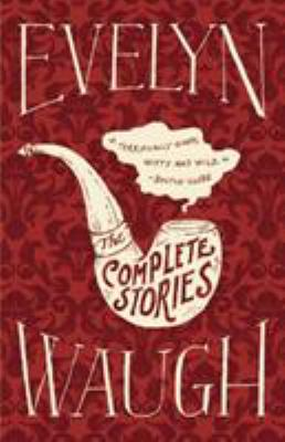 The Complete Stories of Evelyn Waugh 9780316216548