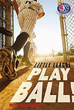Little League: Play Ball! 9780316219945