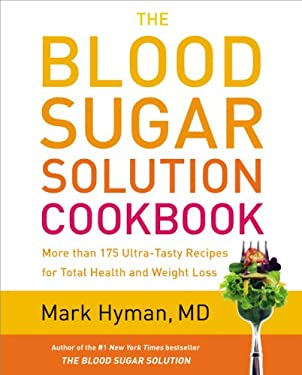 BLOOD SUGAR SOLUTION COOKBOOK 9780316248198