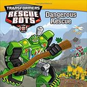 Transformers Rescue Bots: Dangerous Rescue 22880690