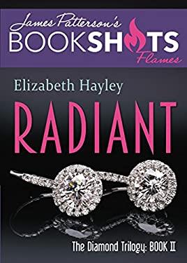 Radiant: The Diamond Trilogy, Book II (BookShots Flames)