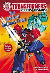 Transformers Robots in Disguise: The Trials of Optimus Prime 23529951