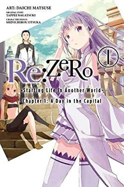 Re:ZERO, Vol. 1 - manga: -Starting Life in Another World- (Re:ZERO -Starting Life in Another World-, Chapter 1: A Day in the Capital Manga)