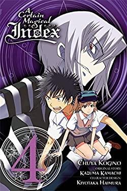 A Certain Magical Index, Vol. 4 - manga (A Certain Magical Index (manga))