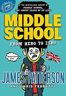 Middle School: From Hero to Zero