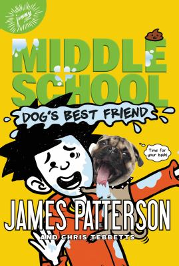 Middle School: Dog's Best Friend (Middle School: Book 8)
