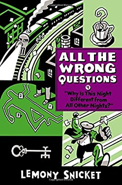 """Why Is This Night Different from All Other Nights?"" (All the Wrong Questions)"