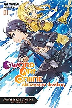 Sword Art Online 13 (light novel): Alicization Dividing