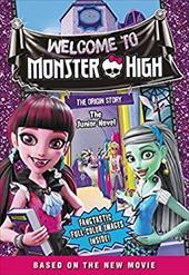 Monster High: Welcome to Monster High: The Junior Novel 23762418