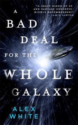 A Bad Deal for the Whole Galaxy (The Salvagers)
