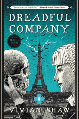 Dreadful Company (A Dr. Greta Helsing Novel)