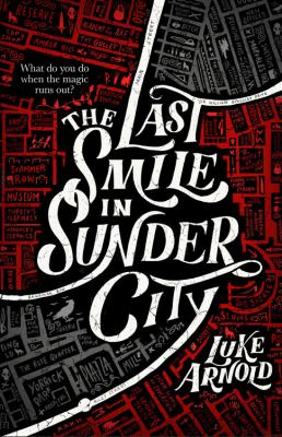 The Last Smile in Sunder City (The Fetch Phillips Archives (1))