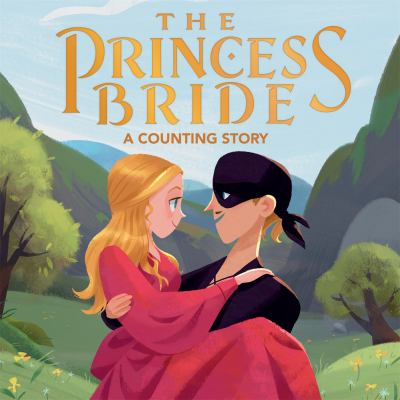 The Princess Bride: A Counting Story