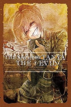 The Saga of Tanya the Evil, Vol. 7 (light novel): Ut Sementem Feceris, ita Metes (The Saga of Tanya the Evil (7))