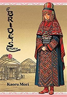 A Bride's Story, Vol. 3 9780316210348