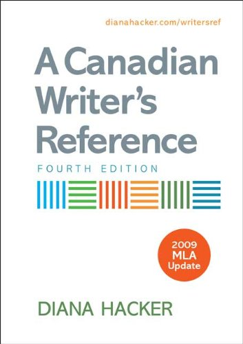 A Canadian Writer's Reference 4e with 2009 MLA Update 9780312593193