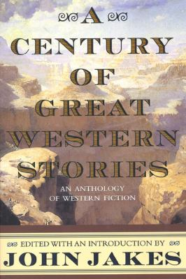 A Century of Great Western Stories 9780312869854