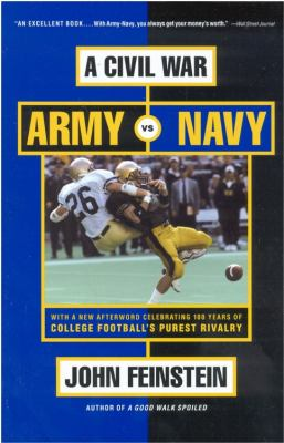 A Civil War: Army vs. Navy - A Year Inside College Football's Purest Rivalry 9780316278249