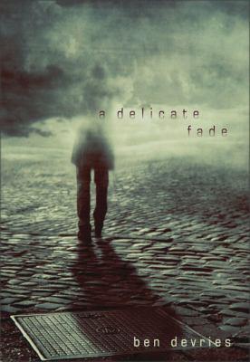 A Delicate Fade 9780310255352