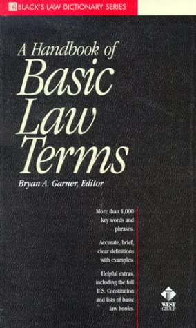 A Dictionary of Basic Law Terms (Black's Law Dictionary Series) 9780314233820