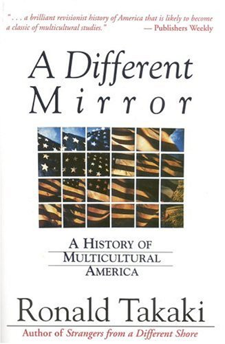 A Different Mirror: A History of Multicultural America 9780316831116