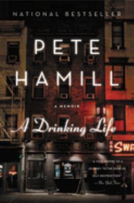 A Drinking Life: A Memoir 9780316341028