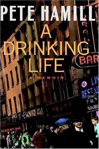 A Drinking Life: A Memoir 9780316341080