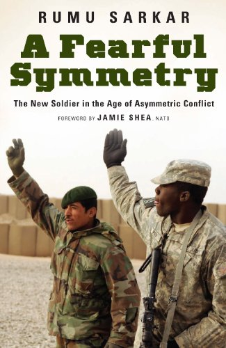 A Fearful Symmetry: The New Soldier in the Age of Asymmetric Conflict 9780313382321