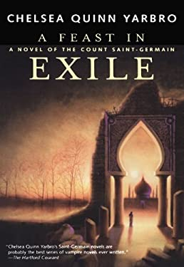 A Feast in Exile: A Novel of Saint-Germain 9780312878429