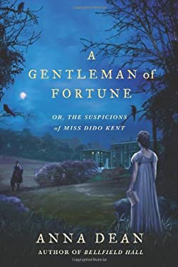 A Gentleman of Fortune: Or, the Suspicions of Miss Dido Kent 9780312596965