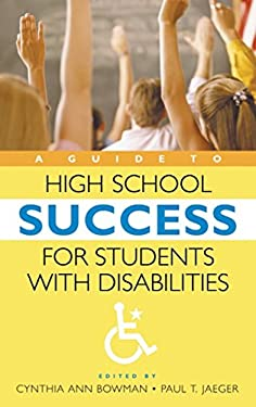 A Guide to High School Success for Students with Disabilities 9780313328329