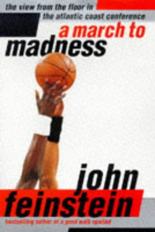 A March to Madness: The View from the Floor in the Atlantic Coast Conference 9780316277402