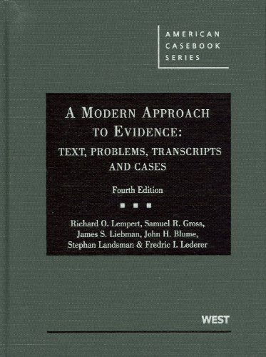 A Modern Approach to Evidence: Text, Problems, Transcripts and Cases 9780314177230